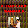 Kebab Shop Manager