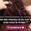 Anomalies des cheveux et du cuir chevelu : avez-vous le niveau ?