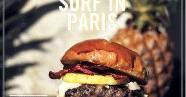Surf in Paris : le nouveau burger signé Paris New York