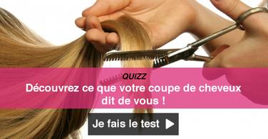QUIZZ - Découvrez ce que votre coiffure dit sur vous !