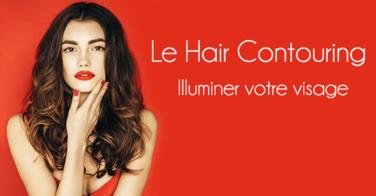 Voici tous les secrets du hair contouring, pour illuminer votre visage avec vos cheveux !
