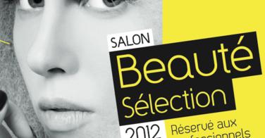 Le Beauté Sélection Paris fait son grand retour les 14 et 15 Octobre 2012