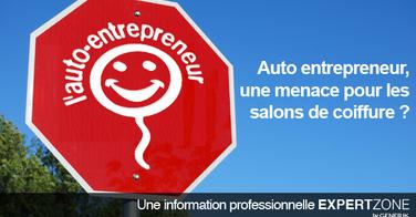 Auto entrepreneur, une concurrence déloyale pour les salons de coiffure ?