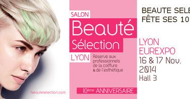Ou acheter vos billets pour le Beauté Sélection Lyon 2014 ?