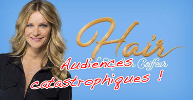 Hair le meilleur coiffeur : des audiences catastrophiques !